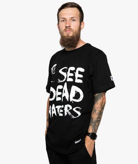 Diamante-I See Dead Haters T-Shirt Czarny