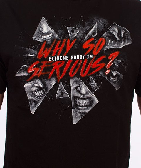 Extreme Hobby-Why So Serious? T-shirt Czarny