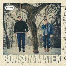 Bonson/Matek-O Nas Się Nie Martw CD
